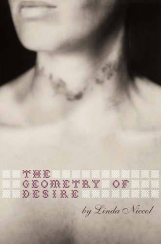The Geometry of Desire (Paperback): Linda Niccol