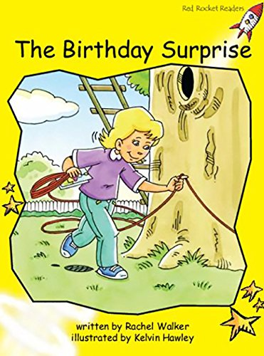 The Birthday Surprise: Early (Red Rocket Readers): Walker, Rachel; Hawley,