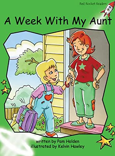 9781877419669: A Week with My Aunt (Red Rocket Readers)