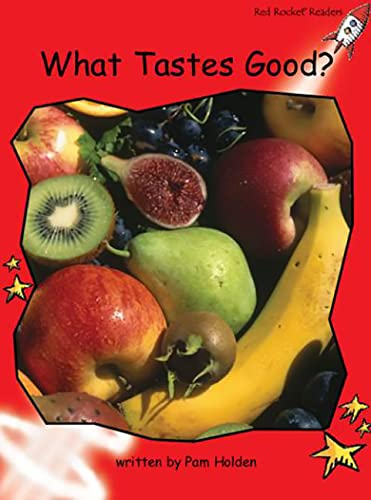 9781877419959: What Tastes Good? (Early Level 1 Non-Fiction Set A)