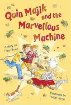 Quin Majik and the Marvellous Machine: Fleur Beale