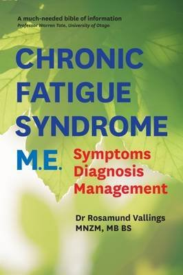 Chronic Fatigue Syndrome M.E. (Paperback): Rosamund Vallings