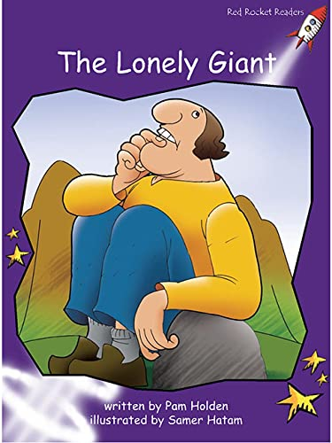 9781877435324: The Lonely Giant (Red Rocket Readers)