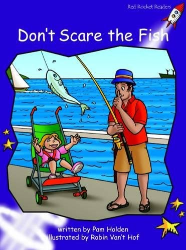 9781877435843: Don't Scare the Fish (Red Rocket Readers)