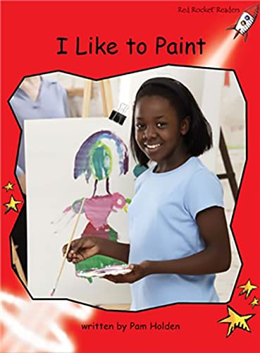 9781877435973: I Like to Paint: Early (Red Rocket Readers)