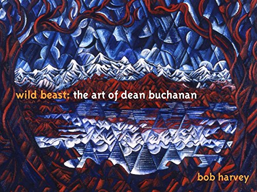 Wild Beast: The Art of Dean Buchanan (1877437077) by Bob Harvey