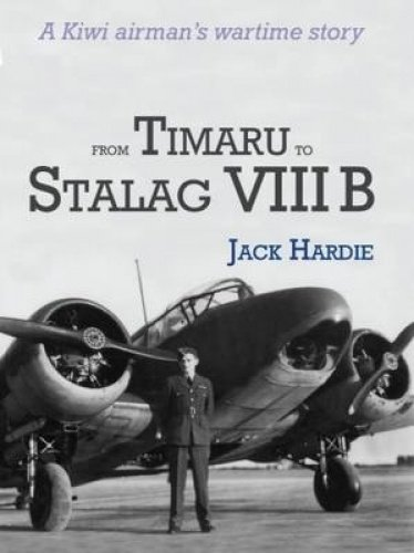 9781877448751: From Timaru to Stalag VIII B