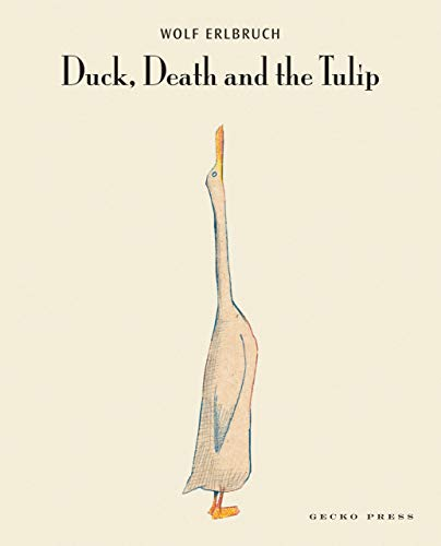 Duck, Death and the Tulip Format: Hardcover: Wolf Erlbruch