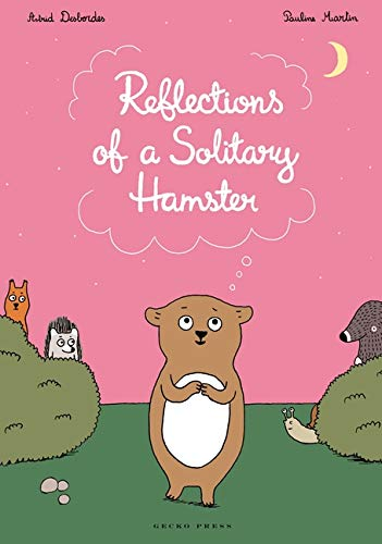 Reflections of a Solitary Hamster: Astrid Desbordes and
