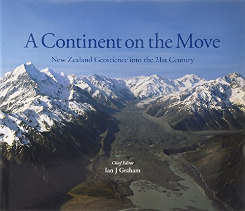 9781877480003: A Continent on the Move: New Zealand Geoscience into the 21st Century