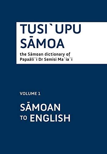 9781877484179: Tusi`upu Sāmoa: Volume 1 Sāmoan to English (Samoan and English Edition)
