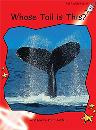 9781877490026: Whose Tail Is This?: Early (Red Rocket Readers: Early Level 1: Red)