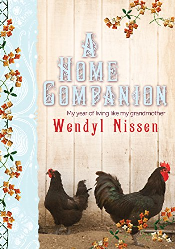 9781877505058: A Home Companion: My Year of Living Like My Grandmother
