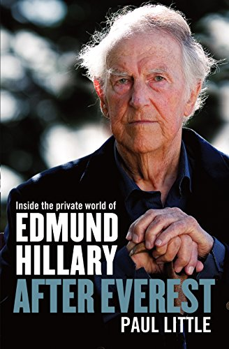9781877505201: After Everest: Inside the private world of Edmund Hillary