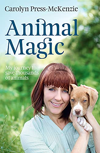 9781877505485: Animal Magic: My Journey to Save Thousands of Animals
