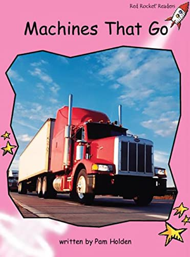 9781877506062: Machines That Go (Red Rocket Readers)