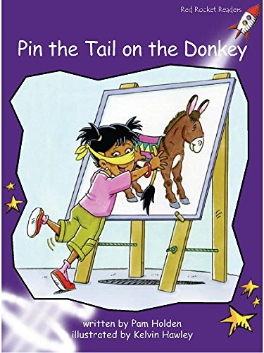 9781877506093: Pin the Tail on the Donkey (Red Rocket Readers)