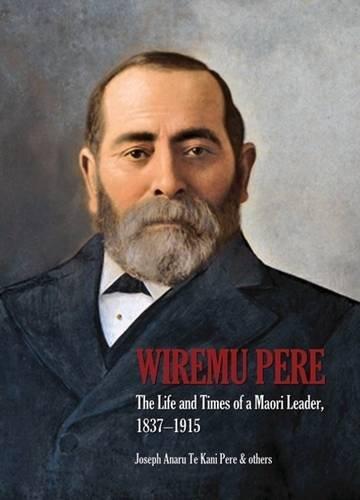 Wiremu Pere: Joseph Te Kani Pere