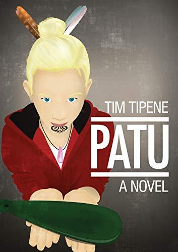Patu (Paperback): Tim Tipene