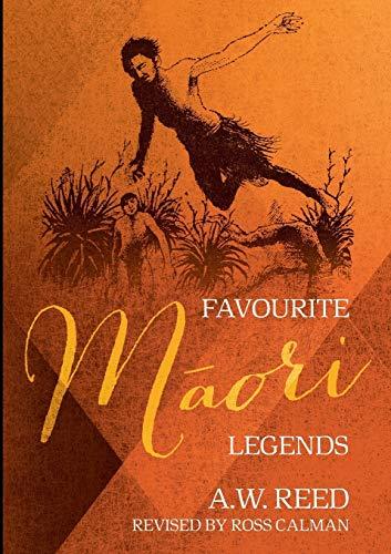Favourite Maori Legends: Reed A.w., Reed
