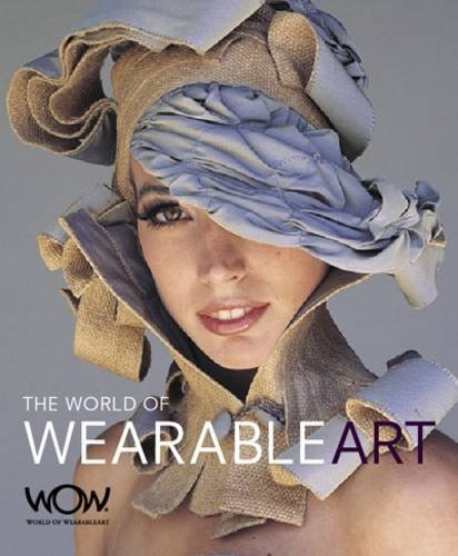 9781877517105: The World of Wearable Art