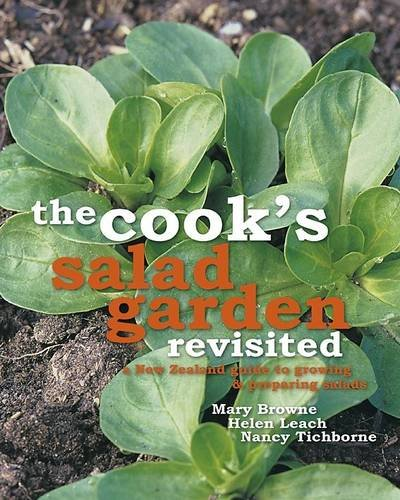 9781877517259: The Cook's Salad Garden Revisited: A New Zealand Guide to Growing and Preparing Salads