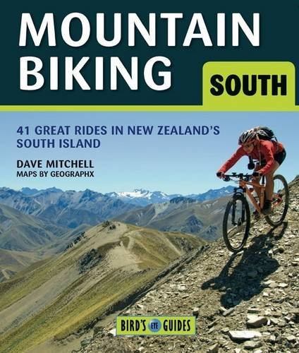 9781877517327: Mountain Biking in the South Island: 38 Great New Zealand Rides (Bird's Eye Guides)