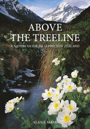 9781877517761: Above the Treeline: A Nature Guide to the New Zealand Mountains