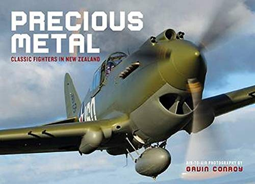 9781877517921: Precious Metal: Classic Fighters in New Zealand