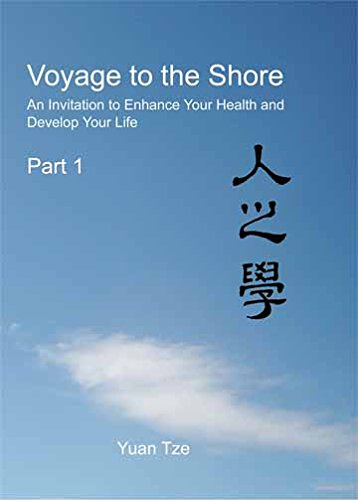 9781877534775: Voyage to the Shore, An Invitation to Enhance Your Health and Develop Your Life, Part 1