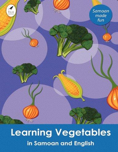 9781877547508: Learning Vegetables in Samoan and English (Tui Language Books) (Samoan Edition)