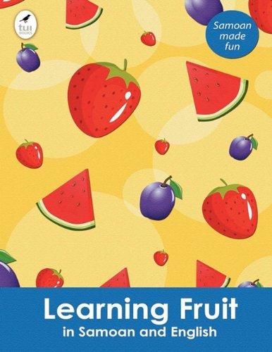 9781877547539: Learning Fruit in Samoan and English (Tui Language Books) (Samoan Edition)