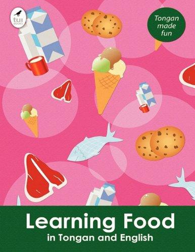 9781877547768: Learning Food in Tongan and English (Tui Language Books) (Tonga Nyasa Edition)