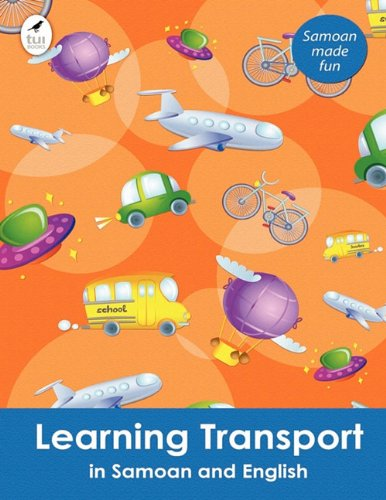 Learning Transport in Samoan and English: Ahurewa Kahukura