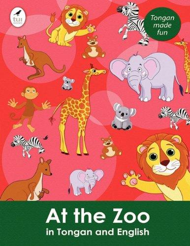 9781877561702: At the Zoo in Tongan and English (Tui Language Books) (Tonga Nyasa Edition)