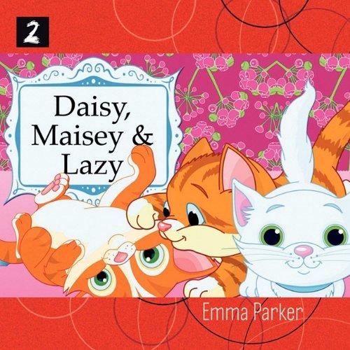 9781877561818: Daisy, Maisey And Lazy
