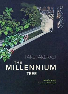 9781877577680: Taketakerau - the Millennium Tree