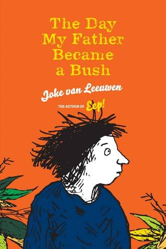 9781877579165: The Day My Father Became a Bush (English and Dutch Edition)