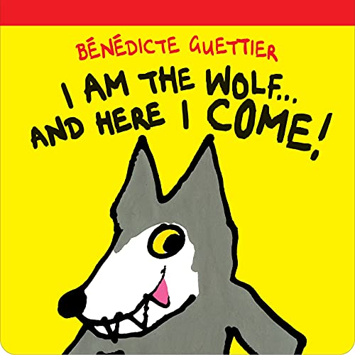 9781877579424: I Am the Wolf...and Here I Come! (Gecko Press Titles)