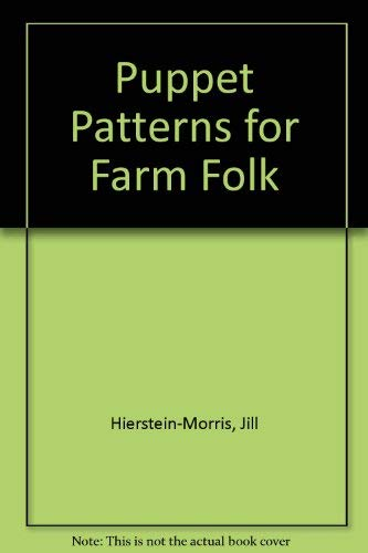 9781877588051: Puppet Patterns for Farm Folk