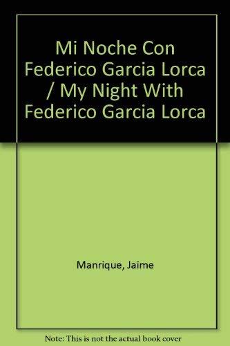 9781877593017: Mi Noche Con Federico Garcia Lorca / My Night With Federico Garcia Lorca