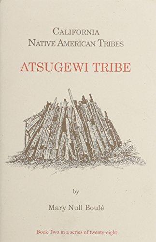 9781877599262: California's Native American Tribes: Atsugewi Tribe