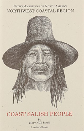 9781877599514: Northwest Coastal Region: Coast Salish People (Native Americans of North America)
