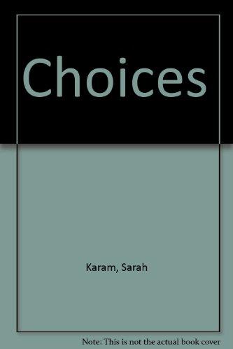 Choices: Karam, Sarah