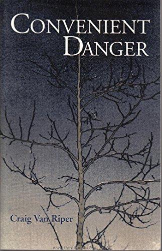Convenient Danger: Van Riper, Craig; Riper, Craig V.
