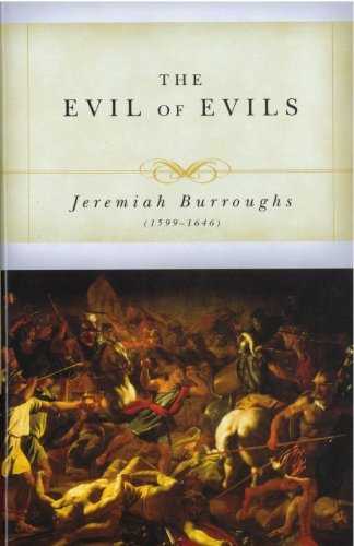 9781877611483: The Evil of Evils: The Exceeding Sinfulness of Sin (Puritan Writings)