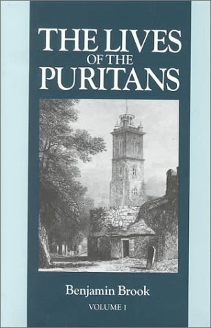 9781877611803: Lives of the Puritans, Vol. 1
