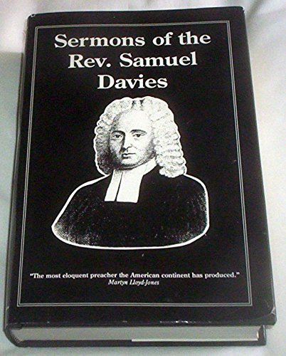 9781877611940: The Sermons of Samuel Davies