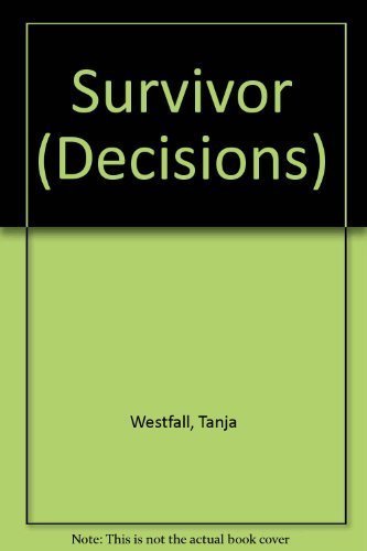 Survivor (Decisions): Westfall, Tanja; Meyers, Patrick