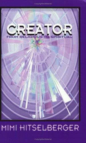 Creator : From Religious to Spiritual: Mimi Hitselberger